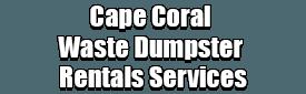 Cape Coral Waste Dumpster Rentals Services